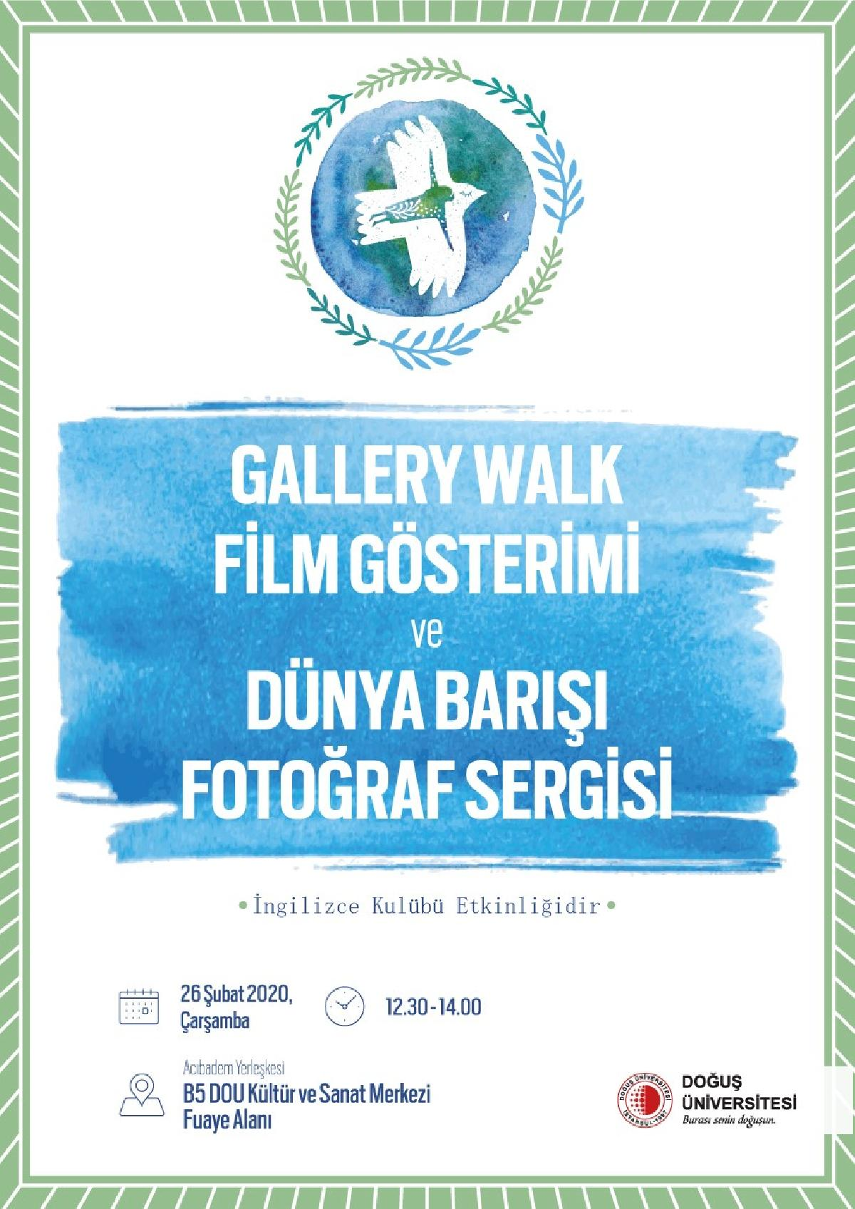 Gallery Walk Film Gösterimi ve Dünya Barışı Fotoğraf Sergisi Etkinliği