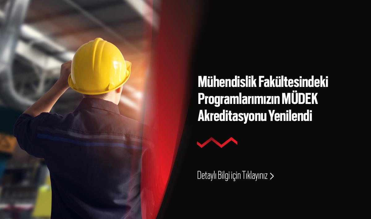 Mühendislik Fakültesindeki Programlarımızın MÜDEK Akreditasyonu Yenilendi